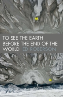 To See the Earth Before the End of the W