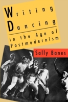 Writing Dancing in the Age of Postmodern