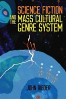 Science Fiction and the Mass Cultural Ge