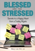 Blessed Are the Stressed
