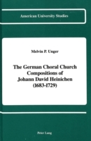 The German Choral Church Compositions of