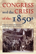 Congress and the Crisis of the 1850s