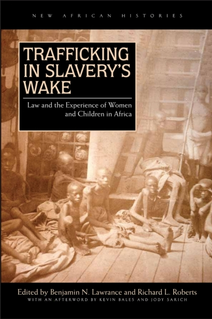 Trafficking in Slavery's Wake