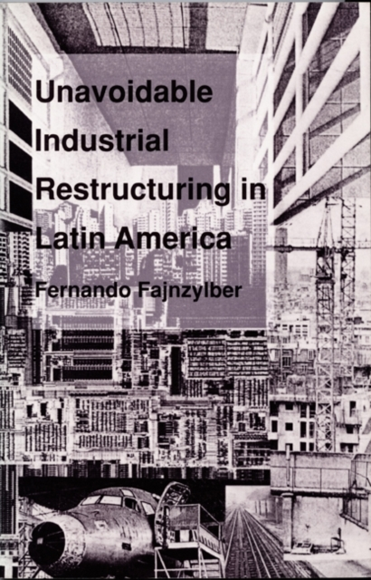 Unavoidable Industrial Restructuring in