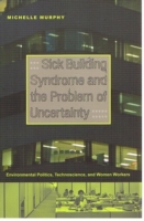 Sick Building Syndrome and the Problem o