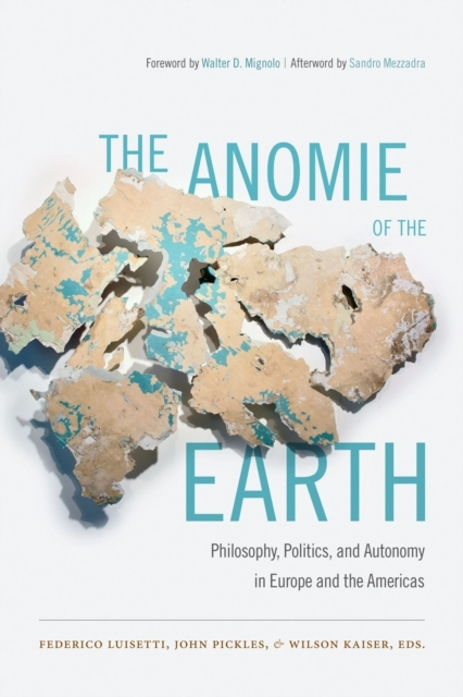 The Anomie of the Earth