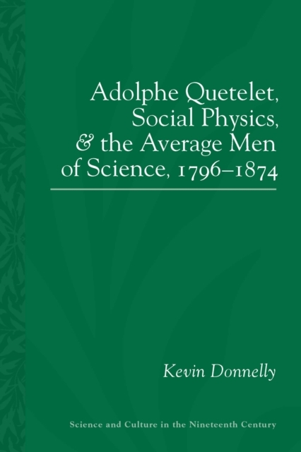 Adolphe Quetelet, Social Physics and the