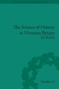 Science of History in Victorian Britain