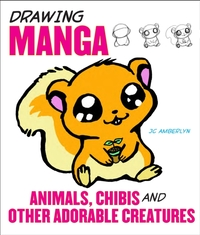Drawing Manga Animals, Chibis, And Other