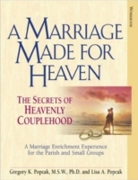 A Marriage Made for Heaven (Couple Workb