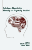 Substance Abuse in the Mentally and Phys