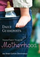 Daily Guideposts: Your First Year of Mot