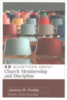40 Questions About Church Membership and