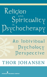 Religion and Spirituality in Psychothera
