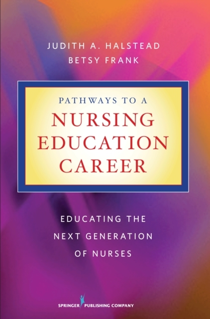 Pathways to a Nursing Education Career