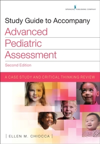 Study Guide to Accompany Advanced Pediat