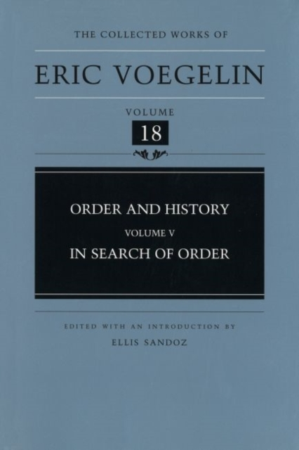 Order and History v. 5; In Search of Ord