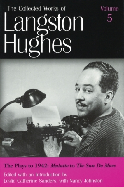 The Collected Works of Langston Hughes v