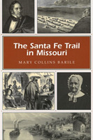 The Santa Fe Trail in Missouri