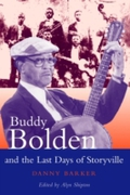 Buddy Bolden and the Last Days of Storyv