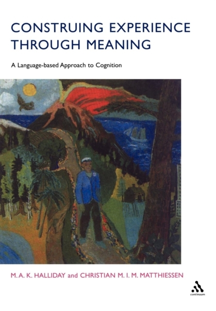 Construing Experience Through Meaning