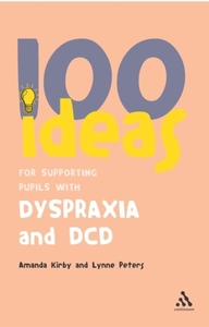 100 Ideas for Supporting Pupils with Dys