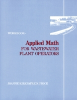 Applied Math for Wastewater Plant Operat