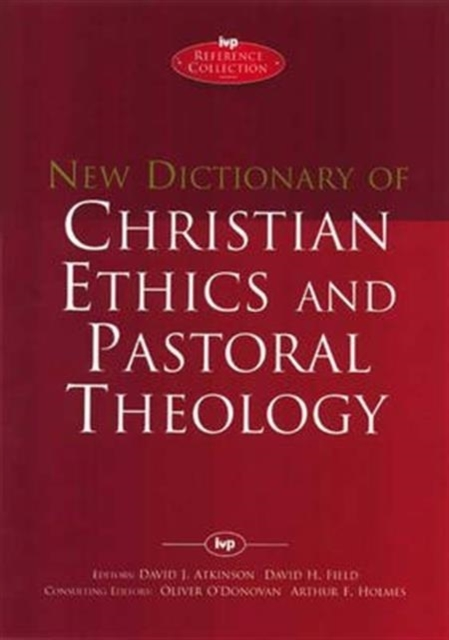 New Dictionary of Christian Ethics and P