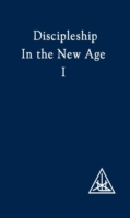 Discipleship in the New Age Vol I