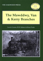 The Mawddwy, Van and Kerry Branches