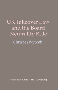 UK Takeover Law and the Board Neutrality