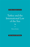 Turkey and the International Law of the