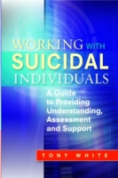 Working with Suicidal Individuals