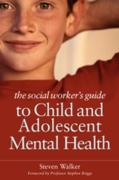 Social Worker's Guide to Child and Adole