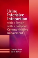 Using Intensive Interaction with a Perso