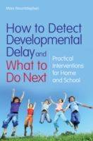 How to Detect Developmental Delay and Wh