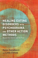 Healing Eating Disorders with Psychodram
