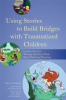 Using Stories to Build Bridges with Trau