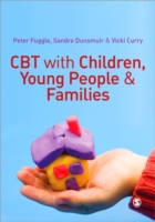 CBT with Children, Young People and Fami