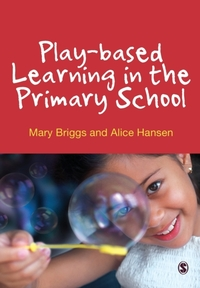Play-based Learning in the Primary Schoo