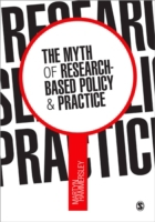 The Myth of Research-Based Policy and Pr
