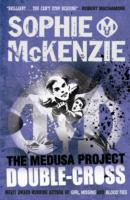 The Medusa Project: Double-Cross