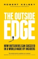 The Outside Edge - How Outsiders Can Suc