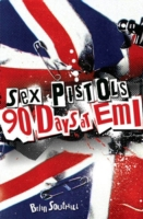 Sex Pistols - 90 Days at EMI