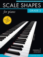 Scale Shapes for Piano: Grade 2