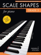 Scale Shapes for Piano: Grade 3