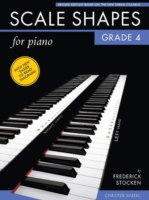 Scale Shapes for Piano: Grade 4