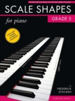 Scale Shapes for Piano: Grade 5
