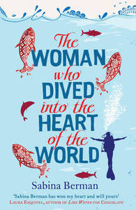 The Woman Who Dived into the Heart of th