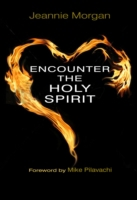 Encounter the Holy Spirit